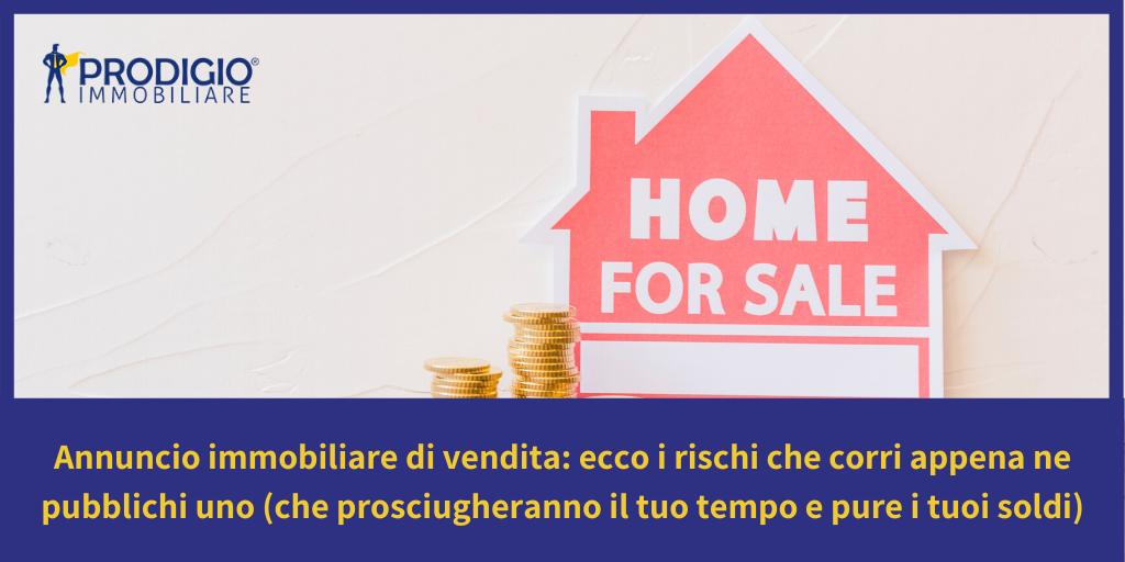annuncio immobiliare di vendita - prodigio immobiliare